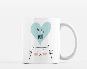 Cat Mug Miss You Mug Miss You Gift Long Distance Relationship Girlfriend Boyfriend Friend Friendship Missing You Gift Coffee Mug Coffee Cup
