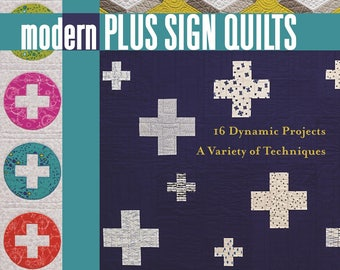 Modern Plus Sign Quilts Book