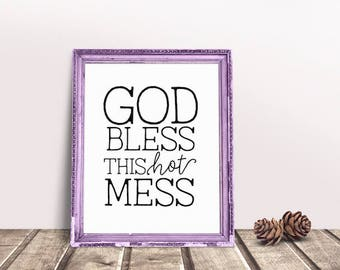 Bless This Mess | Hot Mess, God Bless Quote, Home Sweet Home Sign, Housewarming Gift, Home Sign, Home Decor, Simple Welcome Sign