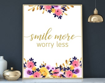 inspirational quotes printable art flowers girls room decor gold print smile more worry less bedroom decor glitter wall art downloadable