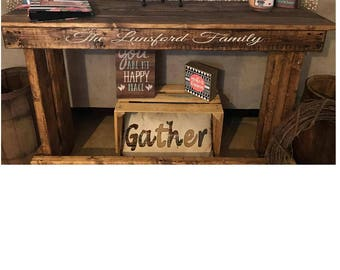 Rustic Entry/Sofa  Tables!