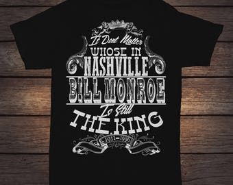 Bill Monroe - Still The King. Black T-Shirt -  Tribute to the father of Bluegrass