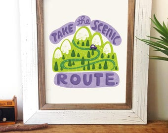 The Scenic Route -Art Print 5x7, 8x10, 11x14