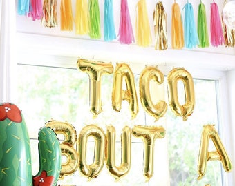 "16"" letter balloons ""TACO BOUT A PARTY"""