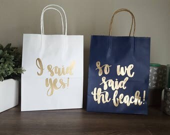 I said yes so we said the beach - Made in Nashville - Bachelorette Party Gift Bags - Bachelorette Party Survival Kit - Bridesmaid Gift