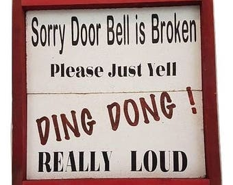 Door bell broken sign
