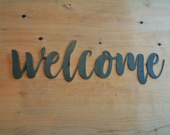 welcome script, welcome raw metal sign, metal word art, steel word art, steel script cursive font, DIY welcome sign, welcome script cursive