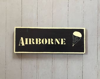 Army Airborne Ranger paratrooper wood sign