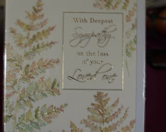With Deepest Sympathy, on the loss of your Loved One Card