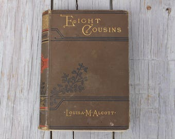 Eight Cousins - Louisa M. Alcott (1890)