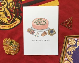 Harry Potter Card - Have A Magical Birthday- Happy Birthday Muggle / Happee Birthdae Muggle Birthday Cake and Candies Card