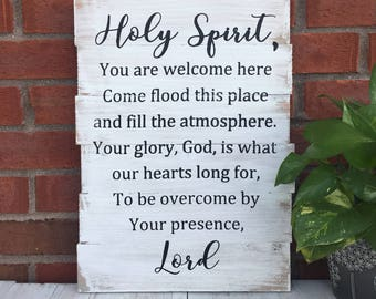 Holy Spirit You Are Welcome Here / Scripture Wall Art / Bible Verse Sign / Weathered Wood / Handmade