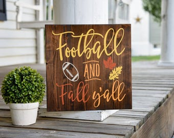 Football and Fall y'all wood sign.  Football sign, Football decor, Football, Fall, Fall sign, Fall decor, Autumn decor, Autumn sign, Autumn.