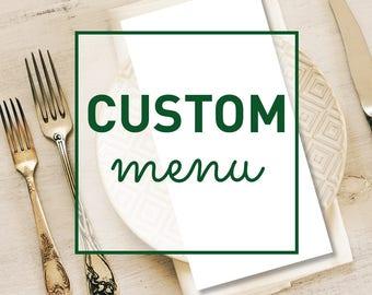 Custom Menu Design  ▷ Printable File {or} Printed & Shipped