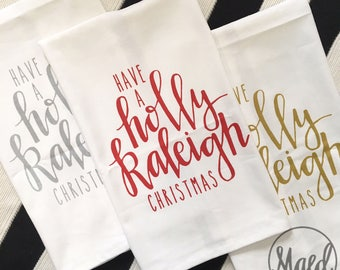 Set of 3 Have a HOLLY RALEIGH Christmas Tea Towels  |  Gold, Silver, or Red