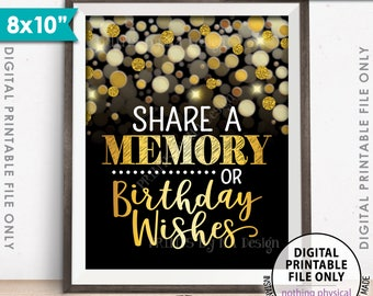 """Share a Memory or Birthday Wishes Sign, Birthday Party Decor, Black & Gold Glitter Birthday Sign, Memories, 8x10"""" Printable Instant Download"""