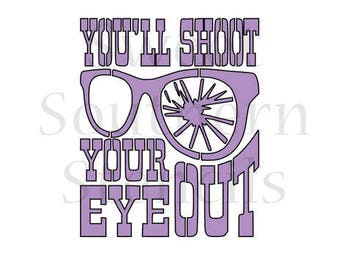 You'll Shoot Your Eye Out Cookie Stencil