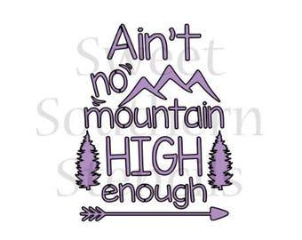Ain't No Mountain High Enough Cookie Stencil