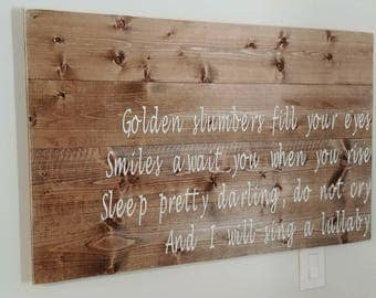 Golden Slumbers Rustic Wood Sign - Nursery Decor - Rustic Nursery - The Beatles Lyrics
