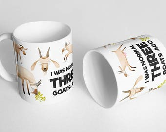 I Was Normal Three Goats Ago Mug - Goat Mug - Goat Lover Mug