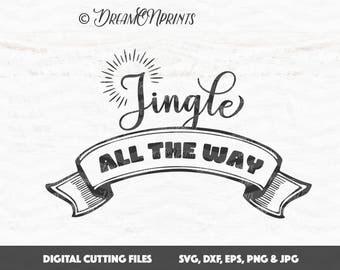 Jingle All the Way Svg Christmas, Santa Bells svg, Christmas Saying Printable Svg, Decal Cut File Merry Christmas, Cricut Silhouette SVDP418