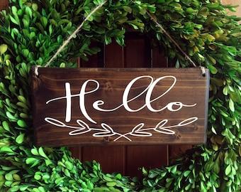 Hello Sign   Welcome Sign   Door Sign   Door Hanger   Hanging Welcome Sign   Outdoor Sign   Wreath Sign   Outdoor Door Sign  