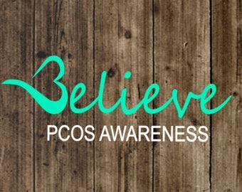 Believe PCOS Awareness Decal, PCOS Awareness, PCOS, Believe