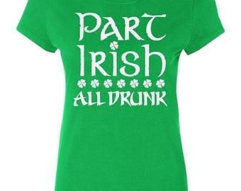 ON SALE - Part Irish All Drunk - Ladies' T-shirt