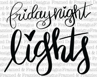 Friday Night Lights digital SVG cut file for Cricut or Silhouette
