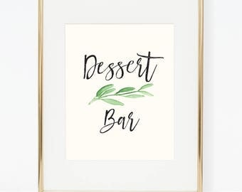 Printable Greenery Dessert Bar Poster (3 versions)