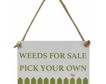 Weeds For Sale Pick Your Own Garden Sign