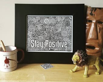 Stay Positive   Serotonin Chemical Print   8x10   11x14   Chemistry   Curbed Chaos