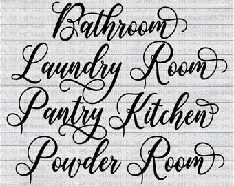 Bathroom SVG, Powder Room SVG, Kitchen SVG, Pantry Svg, Laundry Room Svg, Wood Sign Stencil, Vinyl Decal Svg Set, Home Svg Set, Rooms Svg