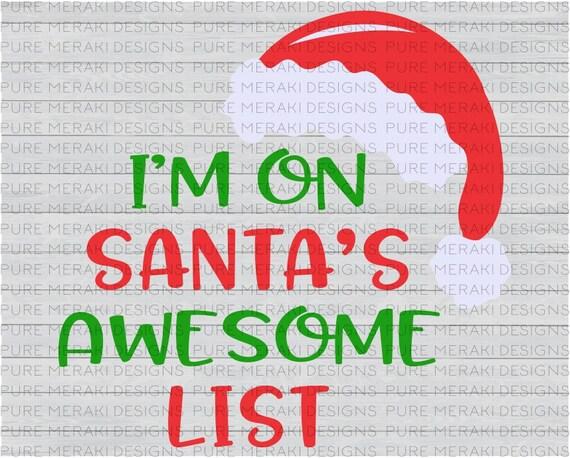 Iu0027m On Santau0027s Awesome List SVG, Santa Hat Svg, Santau0027s List Svg, Christmas  Svg File, Christmas Svg Design, Christmas Saying Svg, Xmas Svg From ...