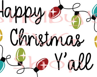 HAPPY CHRISTMAS Y'ALL - svg eps dxf png pdf