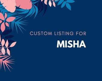 Custom order for Misha