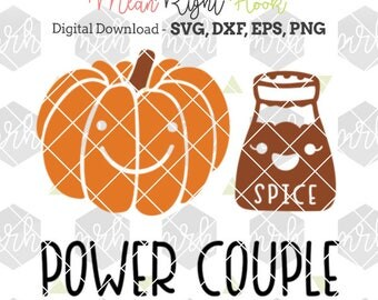 Pumpkin Spice svg, Power Couple svg, Fall svg, Autumn svg, Halloween svg, INSTANT DOWNLOAD files for cutting machines - svg, png, dxf, eps