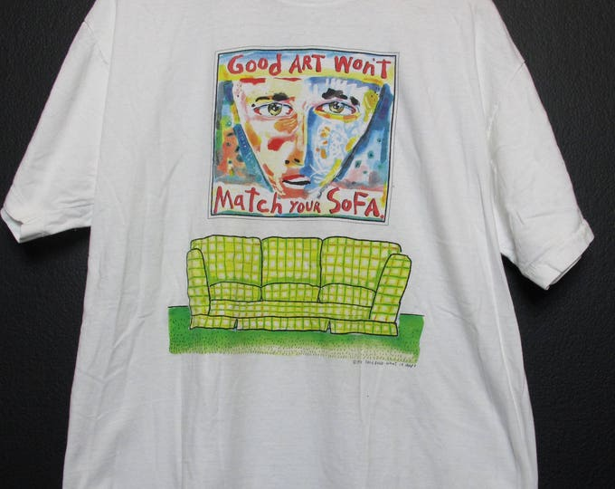 Good Art Won't Match Your Sofa 1992 Vintage Tshirt