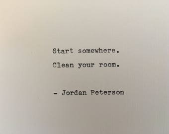 Jordan Peterson motivation quote hand typed on antique typewriter gift girlfriend boyfriend husband wife wedding gift