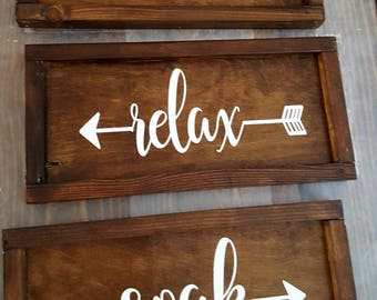 Soak, Relax and Unwind signs