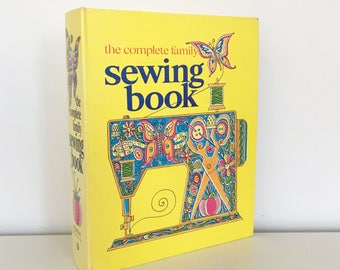 RESERVED FOR AMY The Complete Family Sewing Book (1972)