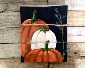 Reclaimed Wood Painting Thanksgiving Sign on Reclaimed Wood Harvest Painting in Oils on Wood Thanksgiving Pumpkin Painting