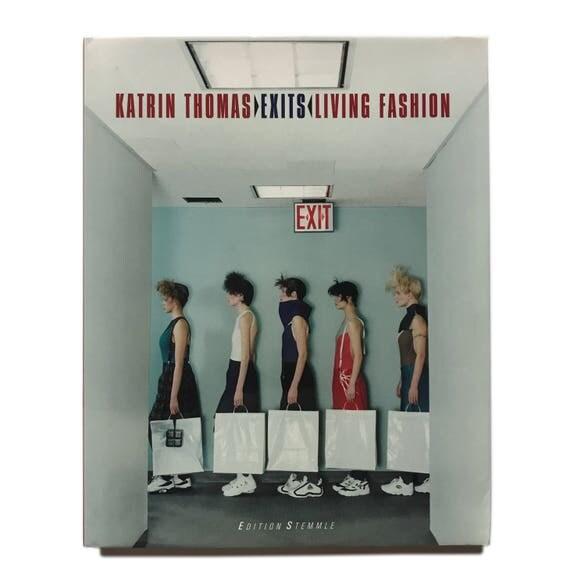 Exits: Living Fashion, 1999.