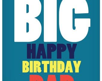 Big Happy Birthday Dad