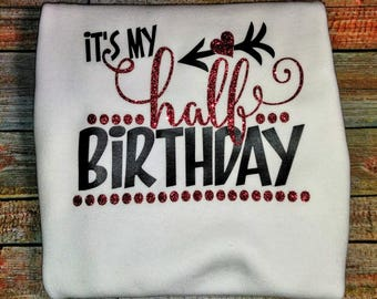 It's My Half Birthday Onesie