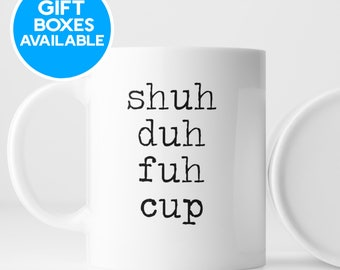 STFU Mug, Funny Coffee Mug, Cuss words Mug, Rude Mug, Sarcastic Mug, Funny Sayings Coffee Mug, STFU Coffee mug, Curse Word Mug