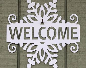 """Welcome Snowflake - 12""""W x 12""""H"""