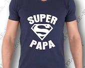 """T-shirt """"Super Papa"""". Le cadeau original et parfait pour un super papa! idée cadeau à offrir homme humour fête des pères ou anniversaire."""