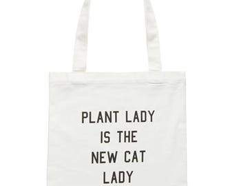 Plant Lady is the new Cat Lady - Plant lovers tote bag