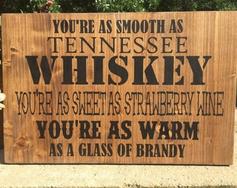Chris Stapleton Tennessee Whiskey Bar sign,Rustic bar sign,country music lyrics,strawberry wine,Nashville sign,mancave sign